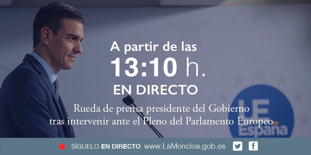 Rueda de prensa del presidente del Gobierno, @sanchezcastejon, tras intervenir ante el Pleno del @Europarl_ES. En #directo a partir de las 13:10 h. https://t.co/ckZ6ozlDtF