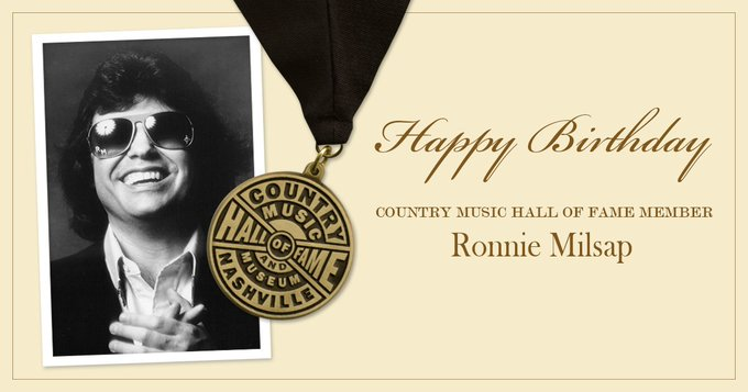 Happy birthday to Country Music Hall of Fame member, Ronnie Milsap!