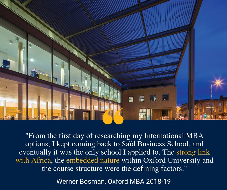'From the first day of researching my options, I kept coming back to Saïd Business School, and eventually it was the only school I applied to.' Get to know more of Oxford MBA student Werner Bosman through his blog https://t.co/pVRGa0QCYJ