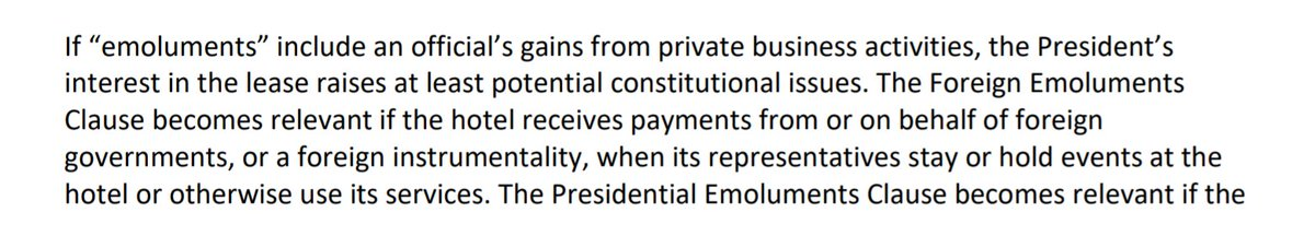 """IG: """"If 'emoluments' include an official's gain from private business activities, the President's interest in the lease [of his hotel] raises at least potential constitutional issues."""""""