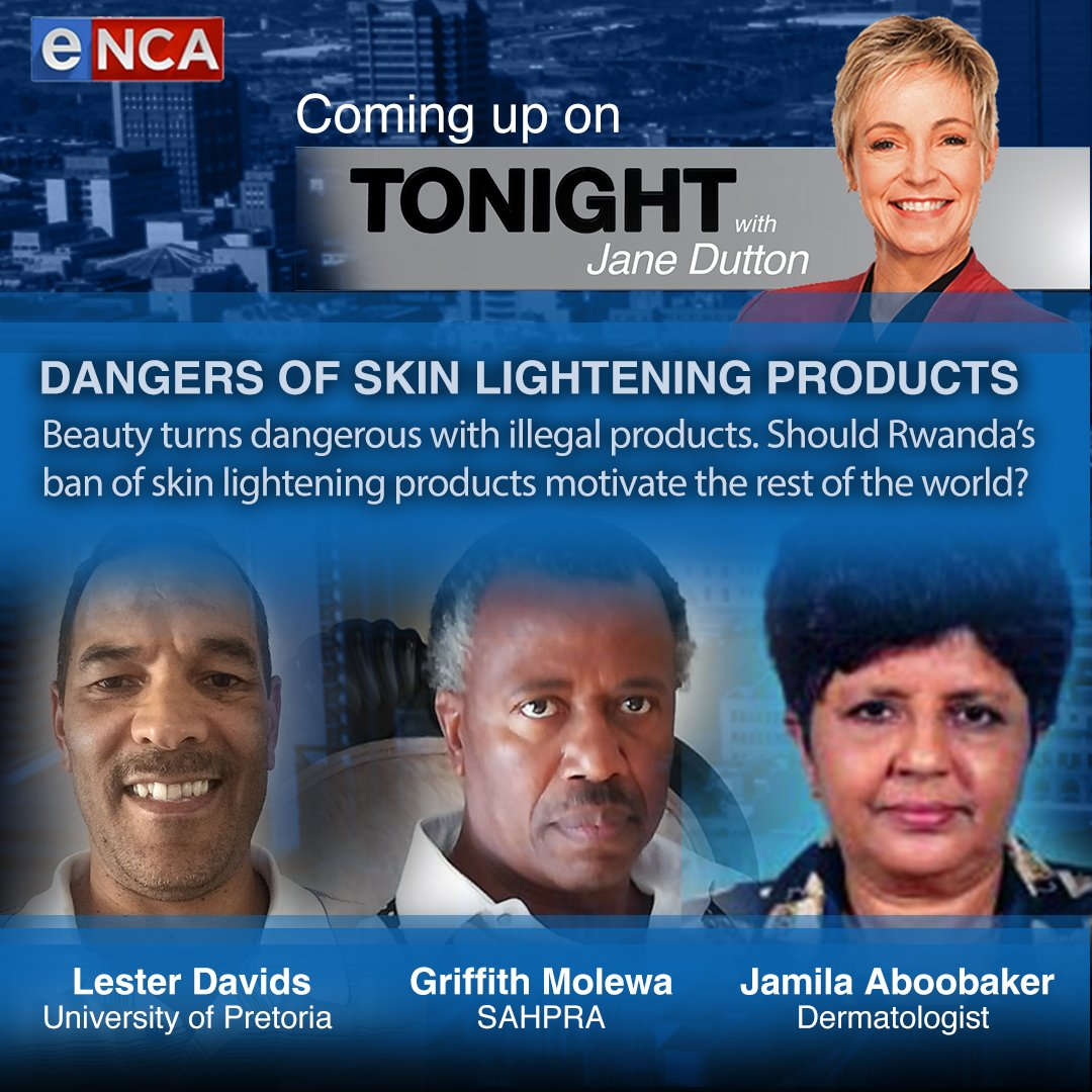 DANGERS OF SKIN LIGHTENING PRODUCTS: Beauty turns dangerous with illegal products. Should Rwanda's ban of skin lightening products motivate the rest of the world? @janedutton #TonightWithJaneDutton Courtesy #DStv403