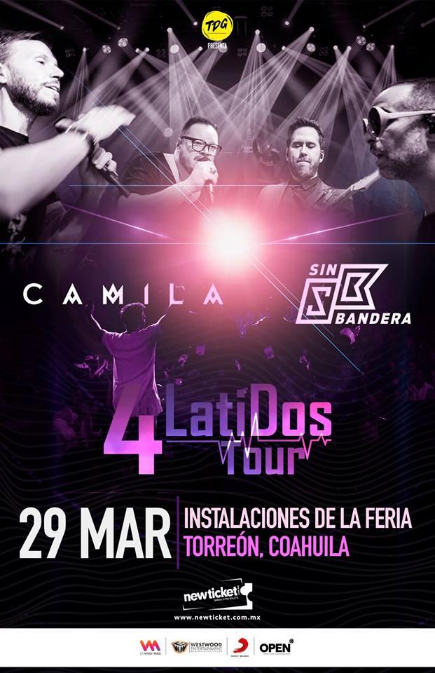 @CamilaMX  y @sinbandera  juntos en un gran concierto 😍  💗 @4_latidos Tour | 29 de Marzo | Feria de Torreón 🎫 Venta de boletos a través de @newticketmx . #Venue🔝