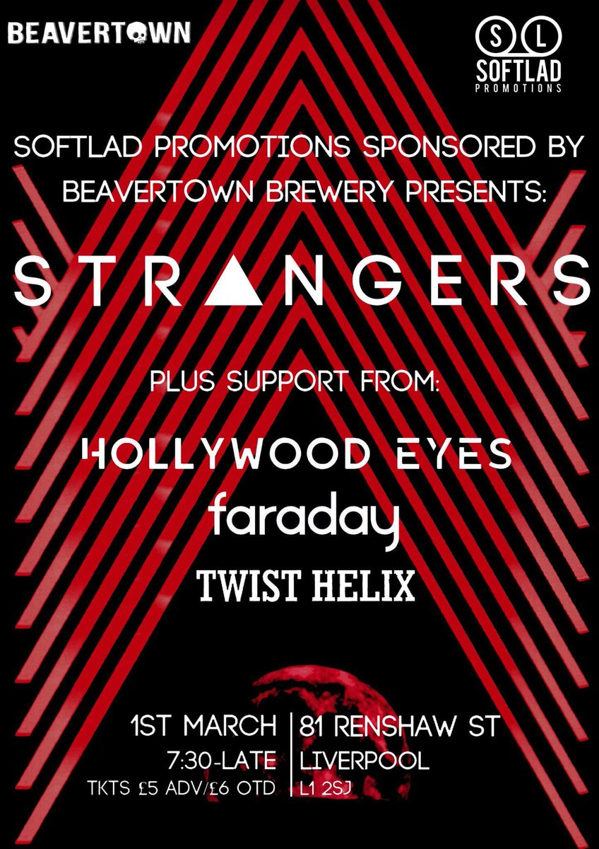 @StrangersBandUk headline for us when we visit @81renshaw on 1st March with support from @HollywoodEyes_ @faradaylovesya and @twisthelixband  Tkts are £5 from our site, the bands or the venue or £6 on the door  #liverpool #liverpoolbands #whatsonliverpool #liverpoolgigs