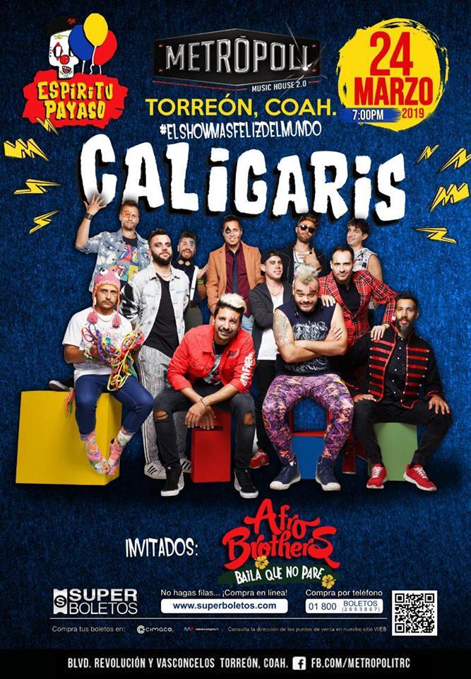 @LOSCALIGARIS  🤡🎉| 24 Marzo | Metrópoli #Torreón  El #EspirituPayaso por primera vez en #Torreón junto sus amigos Afro Brothers.  🎫Los boletos a la venta a través de Superboletos  #Venue🔝