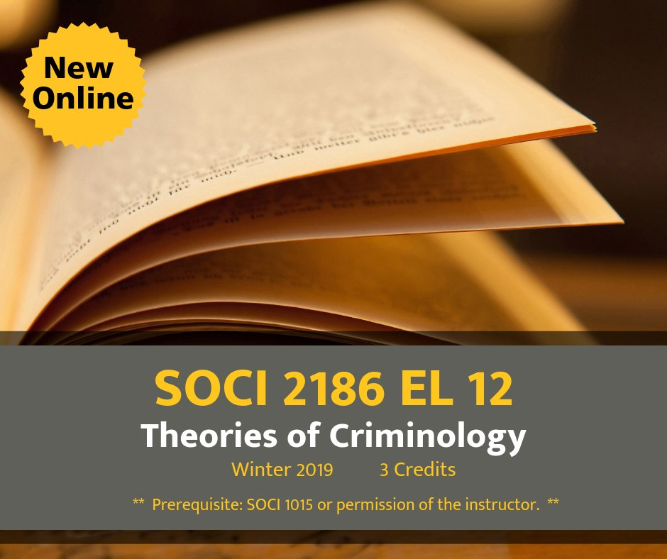 New Online! SOCI 2816: Theories in Criminology https://buff.ly/2C4HdxL