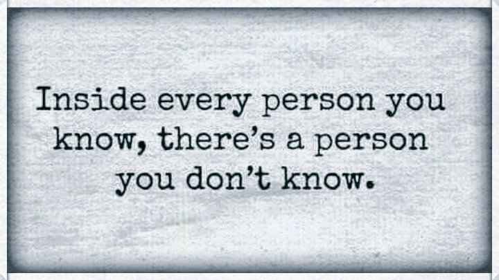 &quot;Inside every person you know, there&#39;s a person...  #WednesdayWisdom #quote<br>http://pic.twitter.com/WP9ZhJJpM8