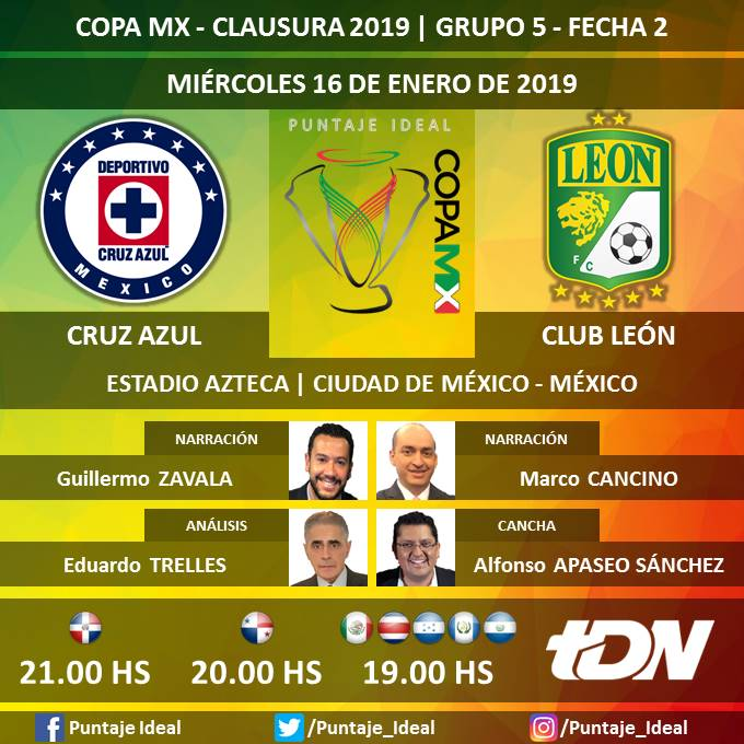 ⚽ #CopaMX 🇲🇽   #CruzAzul vs. #ClubLeón 🎙 Narración: @soymemozavala y @MarcoCancino  🎙 Análisis: @eduardotrelles  🎙 Análisis arbitral: @aarchundia896  ⛳ Cancha: @apaseosanchez  🤳 #FutEnTDN  📺 @tdn_twit   Dale RT 🔃