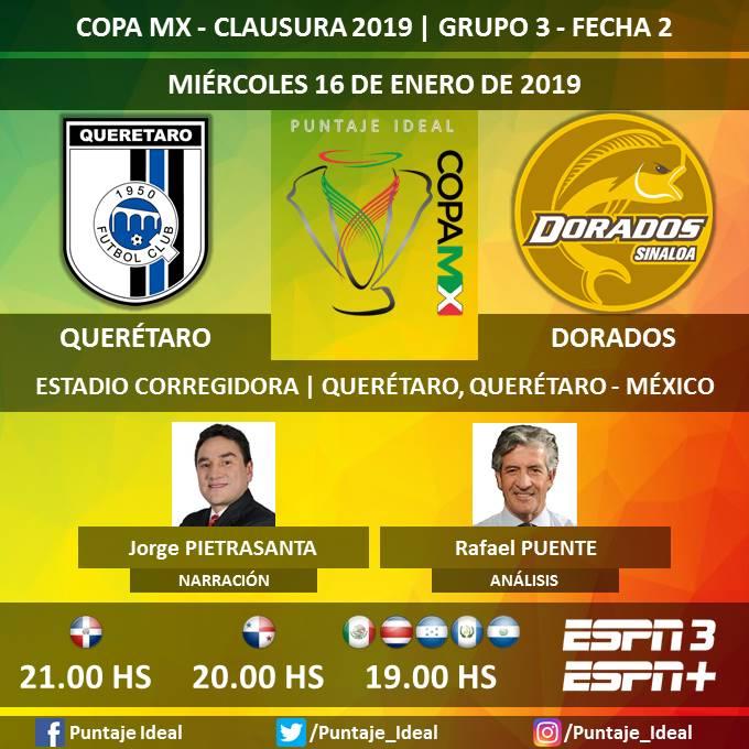 ⚽ #CopaMX 🇲🇽   #Querétaro vs. #Dorados 🎙 Narración: @J_Pietra  🎙 Análisis: @rafapuente_espn  📺 #ESPN 3 - ESPN + México, Centroamérica y Rep. Dominicana  🖥 @ESPNPLAY   Dale RT 🔃