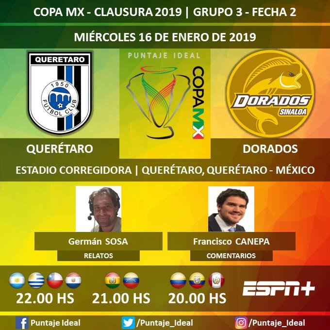 ⚽ #CopaMX 🇲🇽   #Querétaro vs. #Dorados 🎙 Relatos: @GermanSosaEspn  🎙 Comentarios: @fcanepa10  📺 #ESPN + Sudamérica 🖥 @ESPNPLAY   Dale RT 🔃