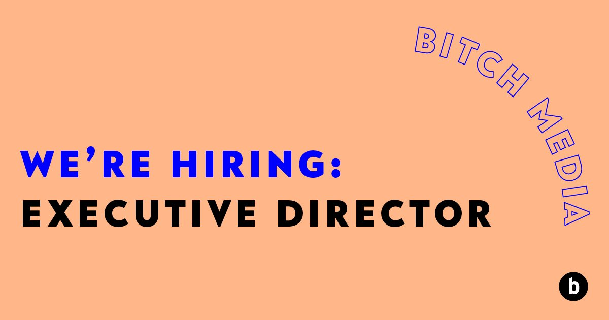 We have some news, and it's pretty huge:  Bitch has begun the search for our next Executive Director—and we need your help! All the details are at the link: https://buff.ly/2swbkIN