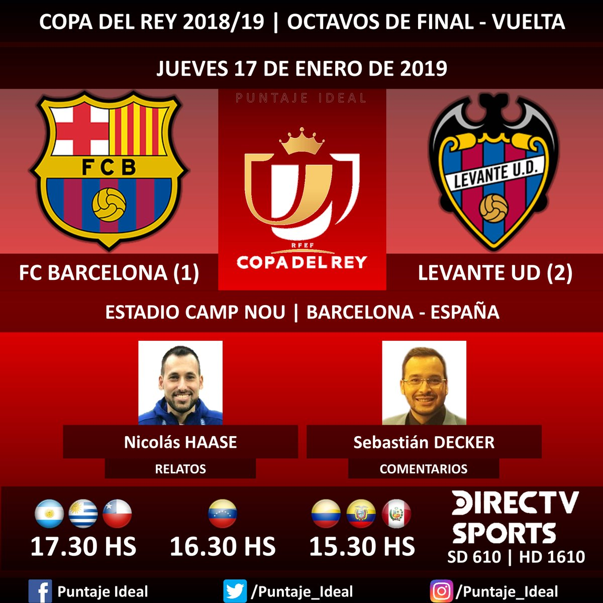 ⚽ #FútbolEnDIRECTV   #FCBarcelona vs. #LevanteUD 🎙 Relatos: @haasenico  🎙 Comentarios: @SebasDecker  📺 TV: @DIRECTVSports Sudamérica (610 - 1610 HD) - #Torneos 🤳 #SoySportista - #CopaDelRey 🇪🇸 - #BarçaLevante  Dale RT 🔃