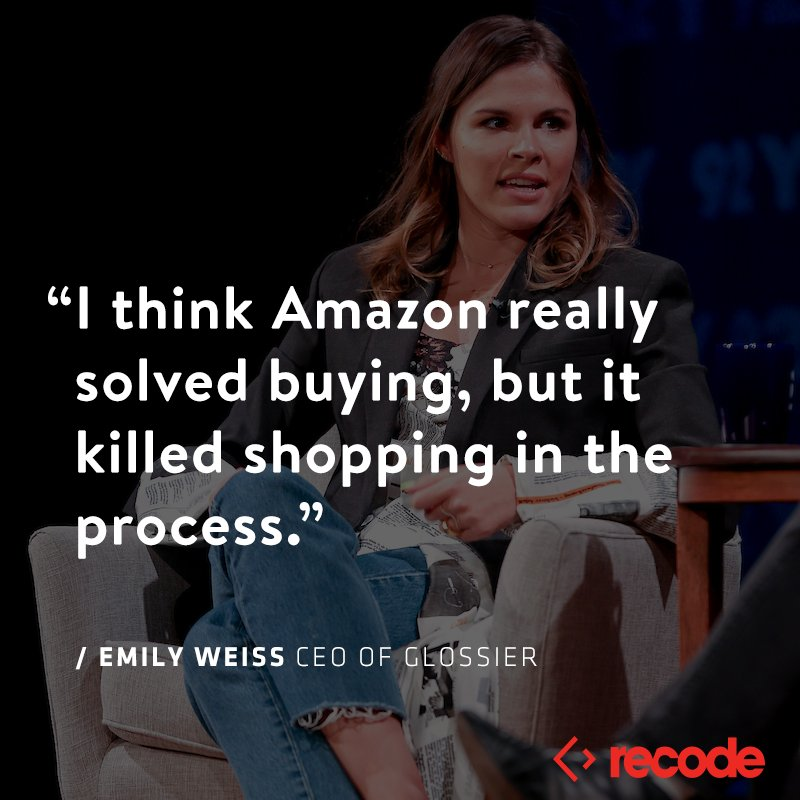 .@glossier CEO @EmilyWWeiss told @karaswisher that @amazon solved buying, but the human connection in commerce is harder and harder to come by. Listen on this week's Recode Decode: https://www.recode.net/podcasts/2019/1/16/18185512/glossier-ceo-emily-weiss-beauty-makeup-interview-podcast-recode-decode-kara-swisher?utm_campaign=recode.social&utm_content=recode&utm_medium=social&utm_source=twitter…