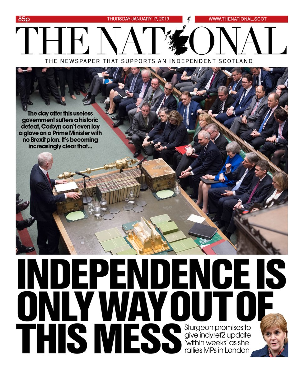 Tomorrow&#39;s front page: One of the most useless governments in history –yet Corbyn can&#39;t even lay a glove on a Prime Minister with no Brexit plan who is propped up by the DUP. It&#39;s becoming increasingly clear that independence is the only way out of this mess. <br>http://pic.twitter.com/ackcmXCHES
