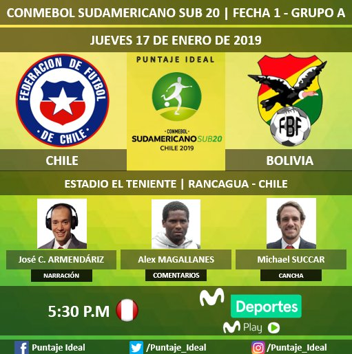 ⚽️#SudamericanoSub20  🇨🇱#Chile  vs. #Bolivia 🇧🇴 🎙 Narración: @ElDarizPe 🎙 Comentarios: Alex Magallanes ⛳  Campo de Juego: @MSUCCAR 📺 @MovistarDeporPe 📱 #MovistarPlay 🤳 @Sub20Chile2019 Dale RT 🔃