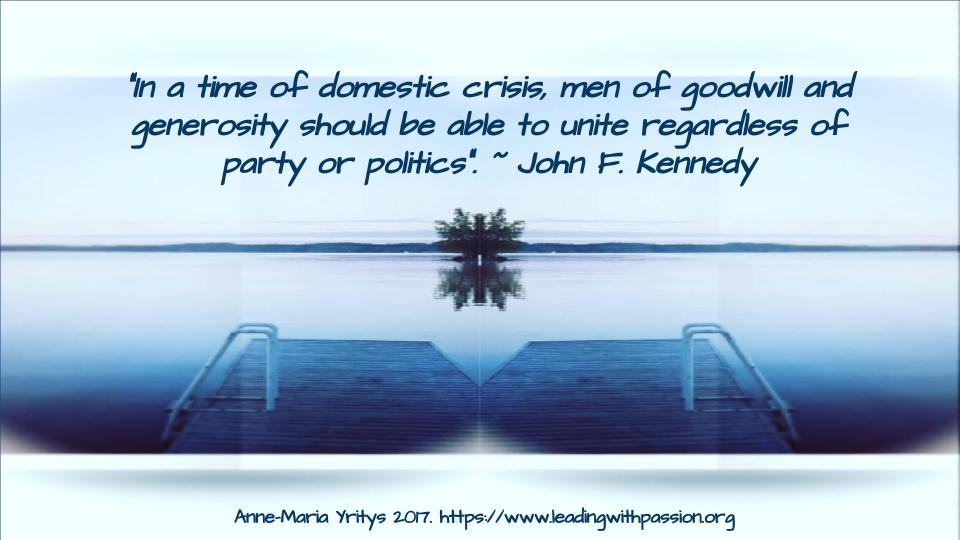 """""""In times of domestic crisis, men of goodwill and generosity should unite regardless of party or politics"""". ~John F. Kennedy http://bit.ly/DiplomaticLeaders… #leadership #education"""