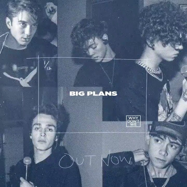 Why Don't We's photo on #BIGPLANSoutnow