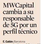 @MWCapital cambia a su responsable de 5G por un perfil técnico - via @expansionco...