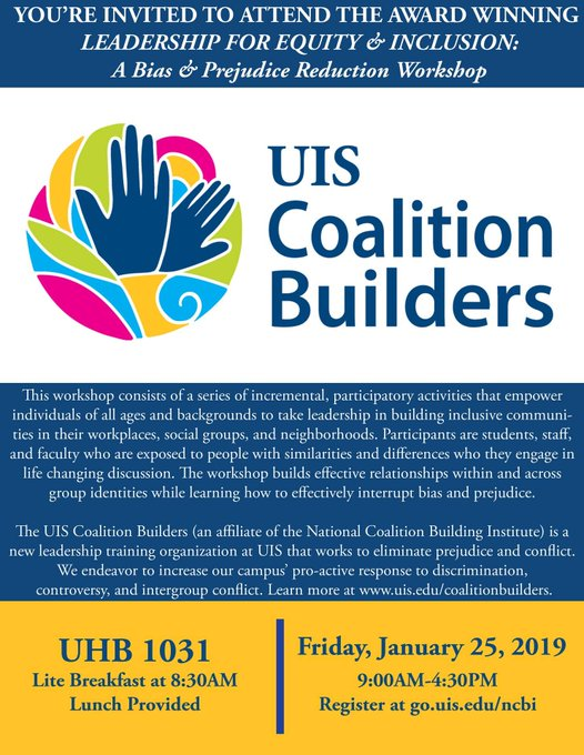 RT @UISNCBI: Take a step to becoming a more socially aware individual! Come out to  the UIS Coalition Builders' Bias and Prejudice Reductio…