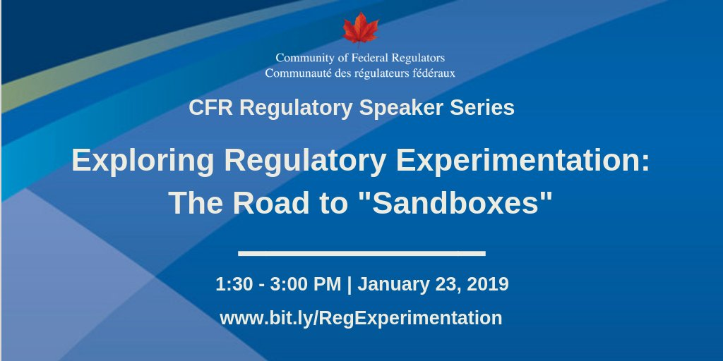 What are regulatory sandboxes, you ask? Come find out at our Regulatory Speaker Series on January 23: http://www.bit.ly/RegExperimentation… #GCReg  (insert promo image)