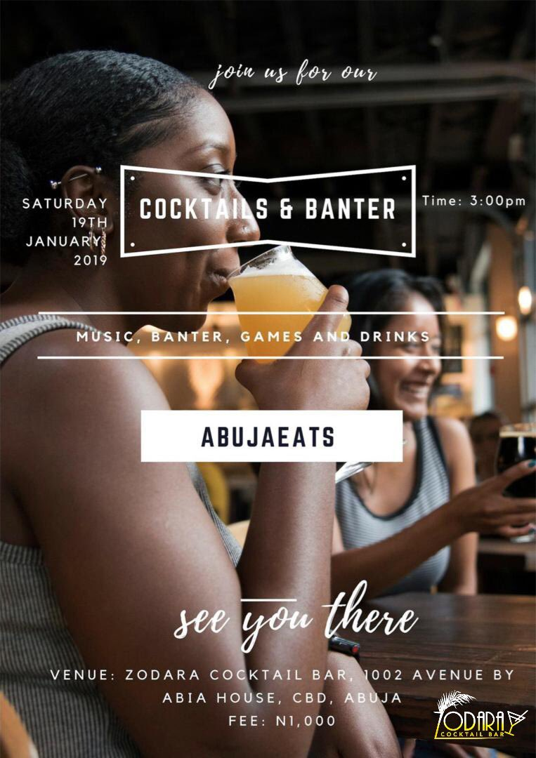 "Join us this Saturday for the first edition of ""Cocktails and Banter "" hosted by @Abujaeats  !!!! Limited slots available <br>http://pic.twitter.com/au2DLSACdF"