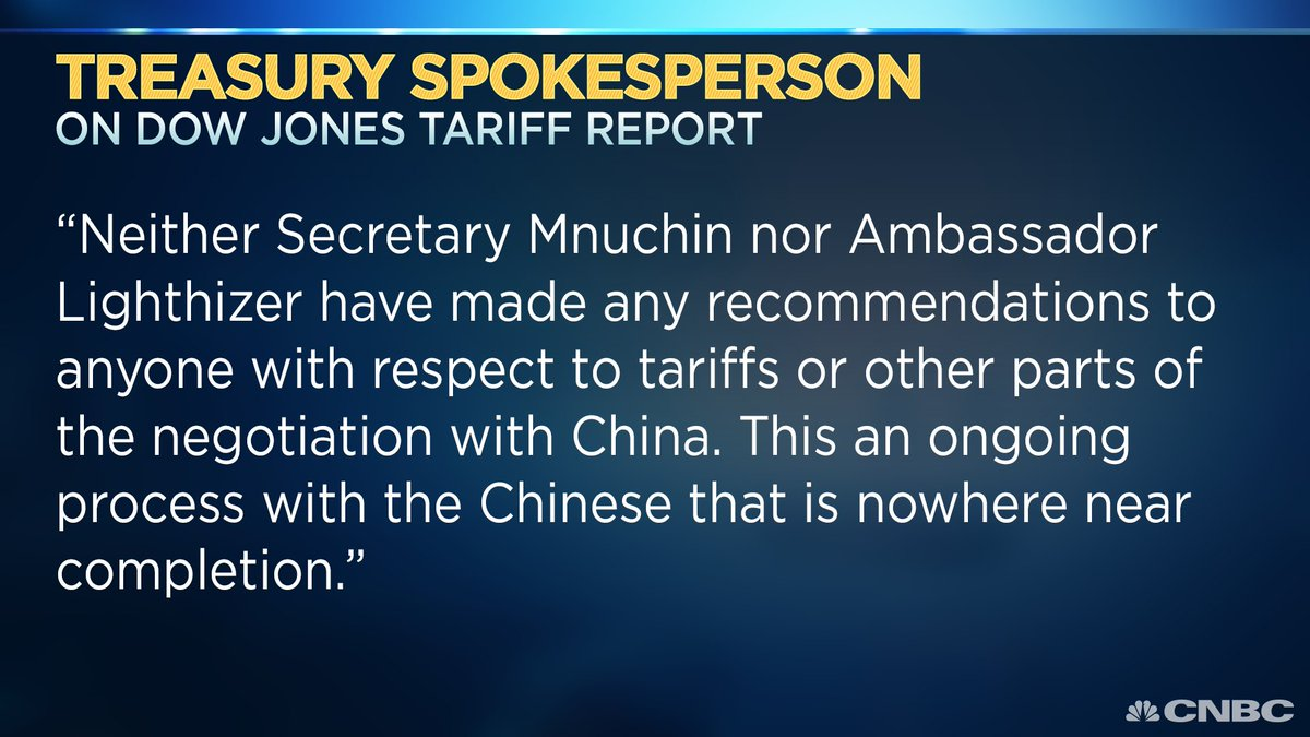 JUST IN: Treasury spokesperson tells CNBC:  'Neither Secretary Mnuchin nor Ambassador Lighthizer have made any recommendations to anyone with respect to tariffs or other parts of the negotiation...https://t.co/Av6jyw2WOk '