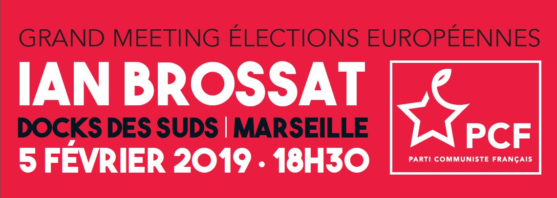 Le 5 février prochain à Marseille, grand meeting de lancement de campagne de Ian Brossat et de la liste PCF pour les élections européennes !  Save the date !
