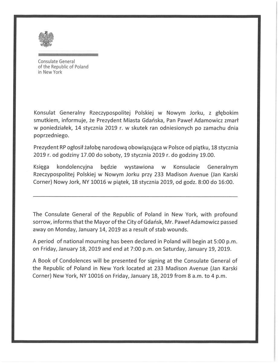 W zw. z ogłoszoną przez @prezydentpl żałobą narodową po śmierci prezydenta Gdańska P. Adamowicza, w Konsulacie Generalnym RP w Nowym Jorku zostanie wystawiona księga kondolencyjna, która będzie udostępniona w piątek 18.01.19 r. w godz: 8.00-16.00