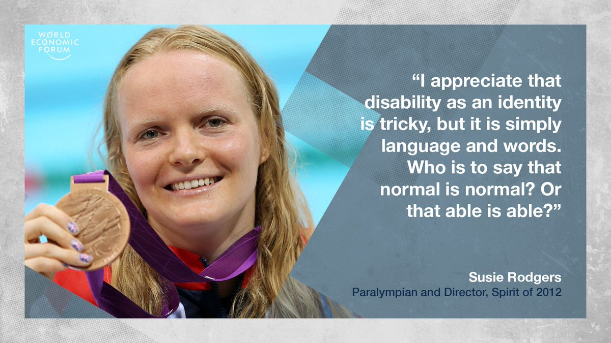 Quote of the Day from Susie Rodgers, Paralympian and Director, Spirit of 2012.   Learn more about how globalization is increasing the inclusion of people with disabilities: https://wef.ch/2FvKskH @Susie_Rodgers @Spiritof2012 #wef19 #globalization