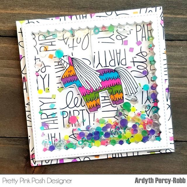 Ardyth Percy Robb On Twitter I Am The Prettypinkposh Blog And YouTube Channel Today With This Fun Pinata Shaker Birthday Card Cardmaking