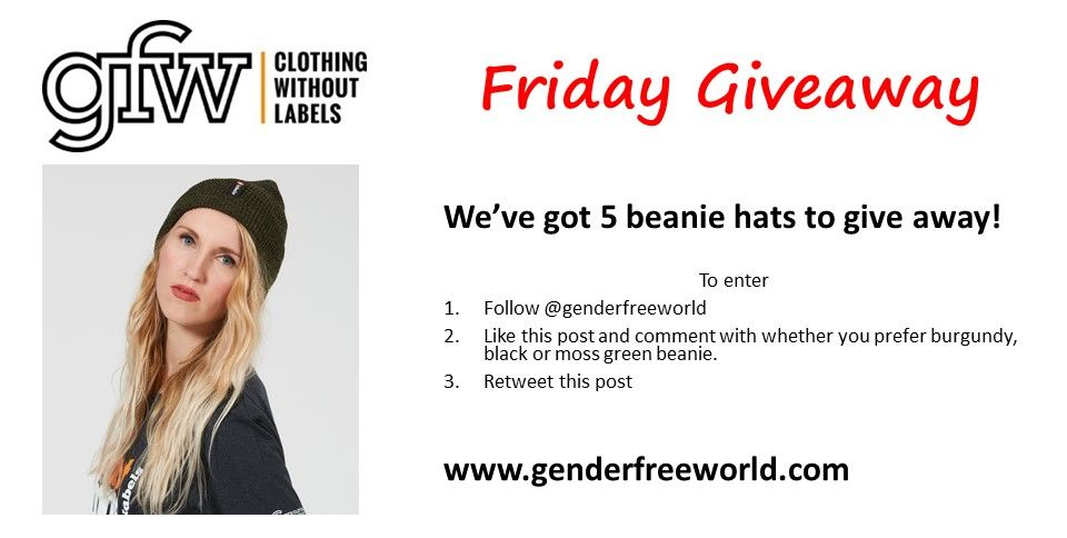 e8c857905fd0e A chilly spell is coming...and we ve got 5 GFW Clothing  no labels  beanie  on offer for free. 1. follow  genderfreeworld 2. retweet 3. write preferred  ...
