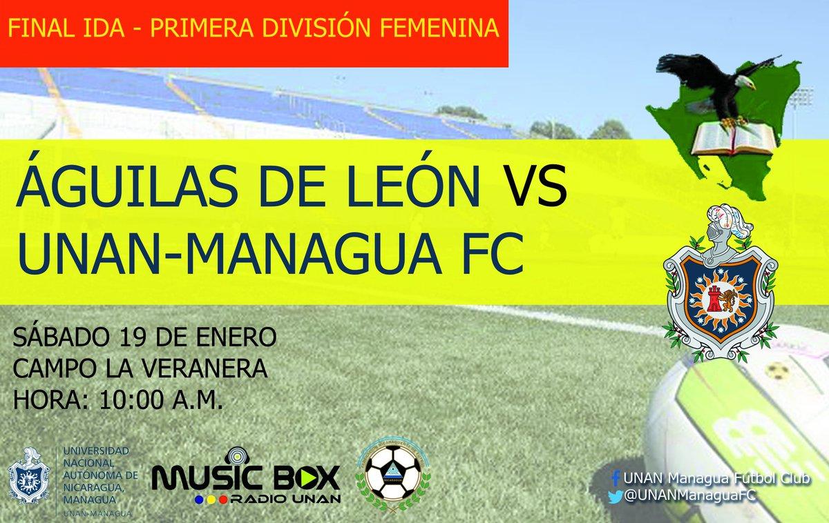 ➡🏆Primera División Femenina   Final Ida  Águilas de León 🆚 @UNANManaguaFc   🏟Campo La Veranera 📅Sábado 19 de Enero ⏰10:00 a.m.  #SoyGuerrera #VamosGuerreras