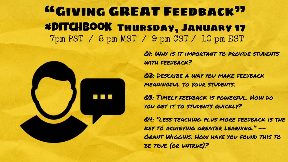 Feedback is CRUCIAL for student learning.  How can we do it effectively? How can tech help?  Join us for tonight&#39;s #DitchBook chat (7pm PST / 8pm MST / 9pm CST / 10pm EST) for a quick HALF HOUR chat to discuss!  (It&#39;s right after a fun #INeLearn chat at 9pm EST, btw ...)<br>http://pic.twitter.com/5f68yrPnnZ