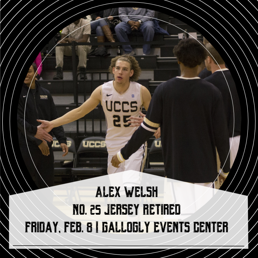 Join us on Friday, Feb. 8 when the Mountain Lions retire @UCCSMBB & @UCCSAlumni @Alex25Welsh No. 25 jersey! The ceremony will begin following the @UCCSWBB game vs. @MSUDenverSport. Action starts at 5:30 p.m. #ClawsOut #GoMountainLions