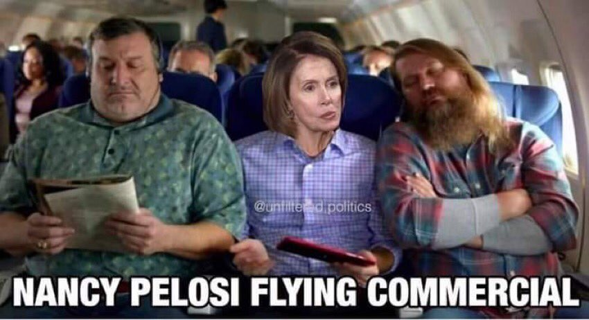 We now have a shot of Nancy Pelosi getting commercial flight to Europe and flying like the rest of us. It ain't just the govt that's shutdown.  @realDonaldTrump shut her down!