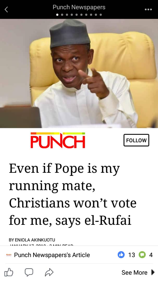 The divisive narrative being peddled by @elrufai should be condemned by all peace lovers in Kaduna. Since 1999 Christians have voted Muslims (Markafi, Sambo &Yero),also Muslims voted for a Christian (Yakowa). We will work to unite our people not divide them.  #RescueMission2019