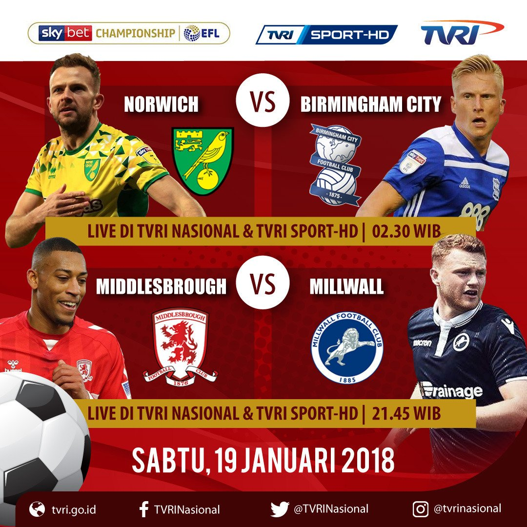 Jadwal siaran pertandingan EFL-Championship 19, 20, dan 22 Jan. 2019.... #TVRI  #SaluranPemersatuBangsa  #KamiKembali  #WeFightBack  #EFLTVRI