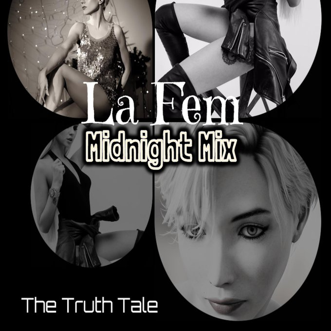 #NewMusicFriday - New Single Release: La Fem (Midnight Mix) by The Truth Tale Photo