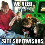 Image for the Tweet beginning: WE NEED SITE SUPERVISIORS TO