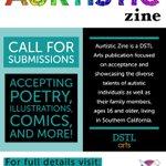 Image for the Tweet beginning: #ArtOpportunity: #AurtisticZine is a @DSTLArts