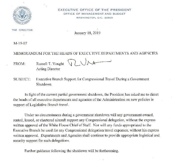 JUST IN: White House issues a directive to executive branch agencies that bars congressional delegation travel on any government aircraft, as well as use of travel expenses, during the shutdown without White House approval.