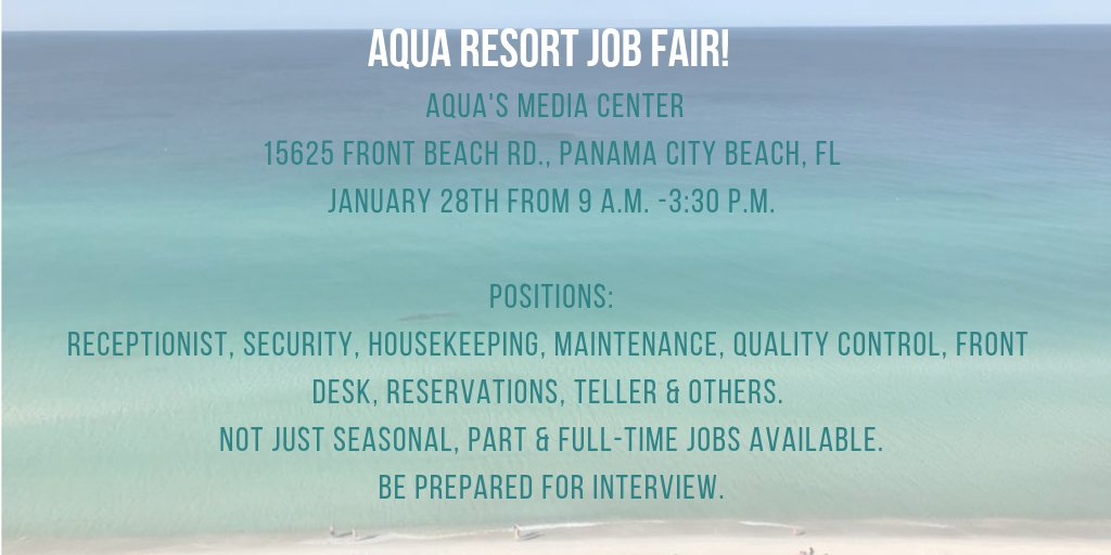 Aqua Resort is hosting a job fair on Jan. 28th from 9 a.m. -3:30 p.m. Part &amp; full-time positions available. Be prepared for interview. #AquaPCB #hiring #panamacitybeach <br>http://pic.twitter.com/v3oJVeIkVa
