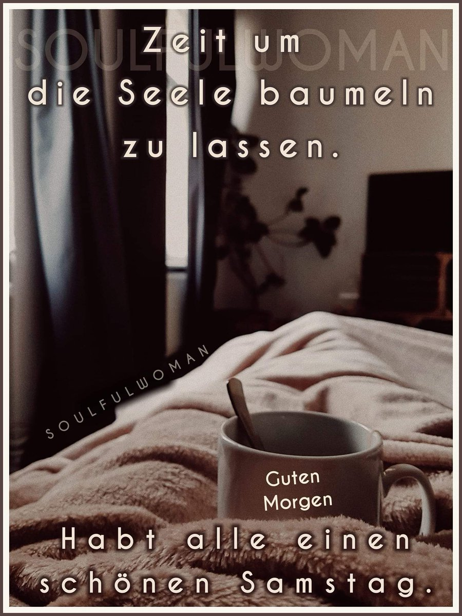 Guten Morgen Ich Wünsche Euch Einen Schönen Samstag Ohne Stress