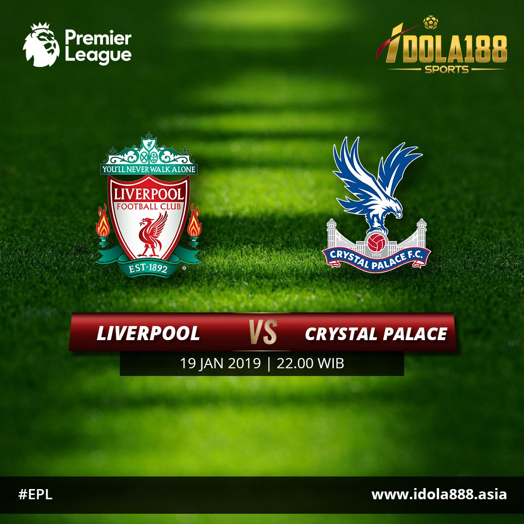 English Premier League Liverpool vs Crystal Palace, 19 Jan 2019 22.00 WIB Hdp : -1.75 Liverpool OU : 3  Join now : www idola888 asia WA : +855967642576 |BBM : E373D2A3 | Line : Idola188sports  #ligainggris #epl #idola188sports #bandarbola #judibola #judionline #taruhanonline