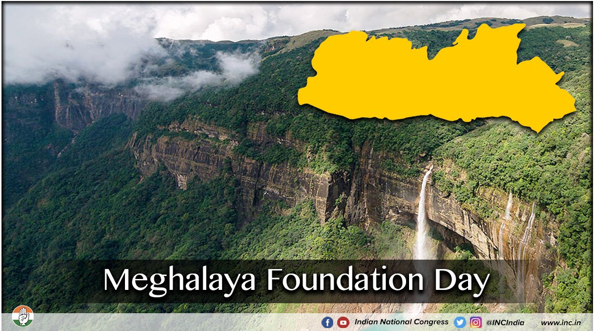 Warm greetings to the people of Meghalaya on the states' foundation day.
