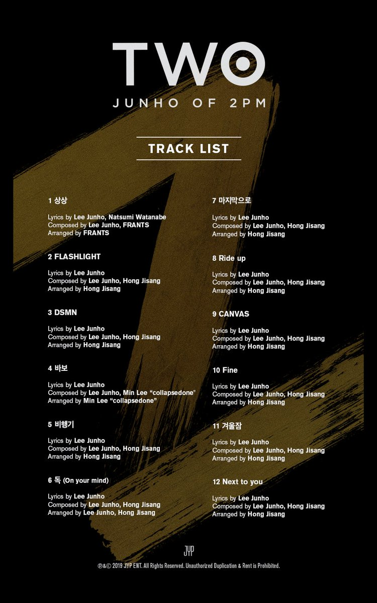 JUNHO (2PM) 2ND SOLO BEST ALBUM <TWO>   Track List  2019. 1. 25 PM 6:00  #2PM #JUNHO  #준호 #이준호  #TWO