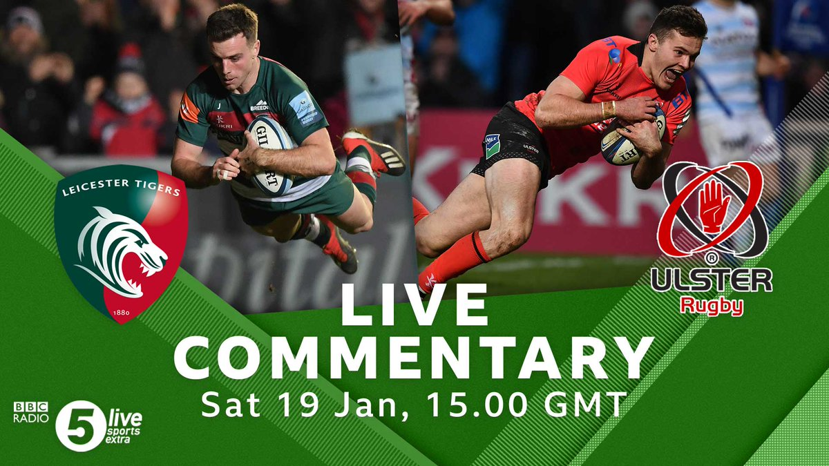 If it is Rugby Union you want to listen to this afternoon then head over to 5 Live Sports Extra  We have live commentary of @LeicesterTigers v @UlsterRugby from the European Rugby Champions Cup  🏉📻📲: https://t.co/TTMqzyRUPK