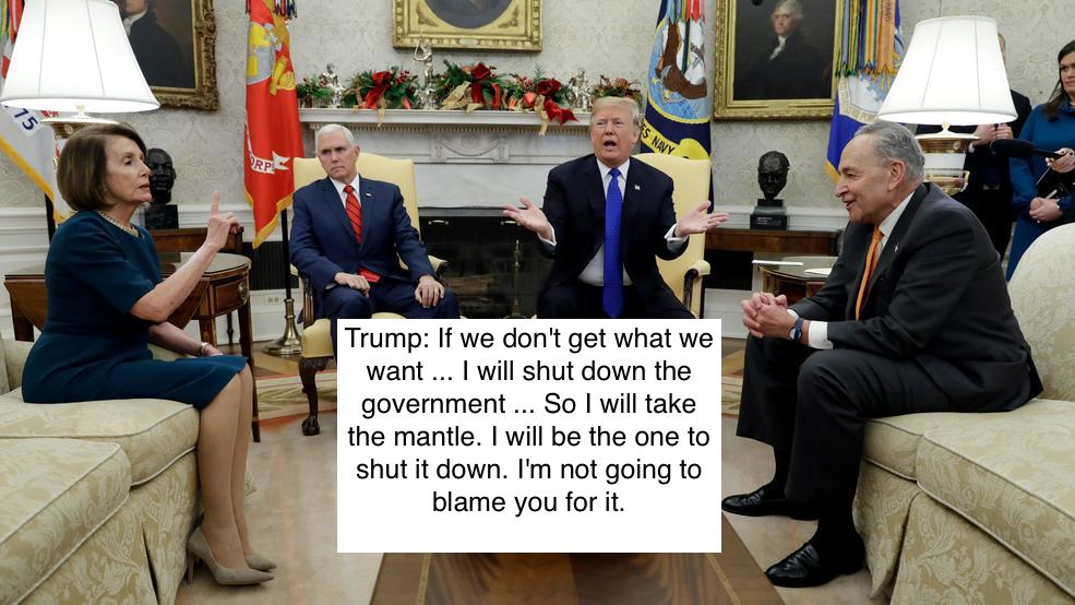 #GOP #DonaldTrump mantra Folks! The #WALL!!   And #Mexico is paying for the #wall!!  --No?? Ok. Now..--YOU #taxpayers suckers will pay for #my wall! Give me $5.6 Billion or #GovernmentShutdown! Say WHAT?? --Why??  #SaturdayMorning  #CNN #FoxNews #MSNBC #SpeakerPelosi #WomensMarch