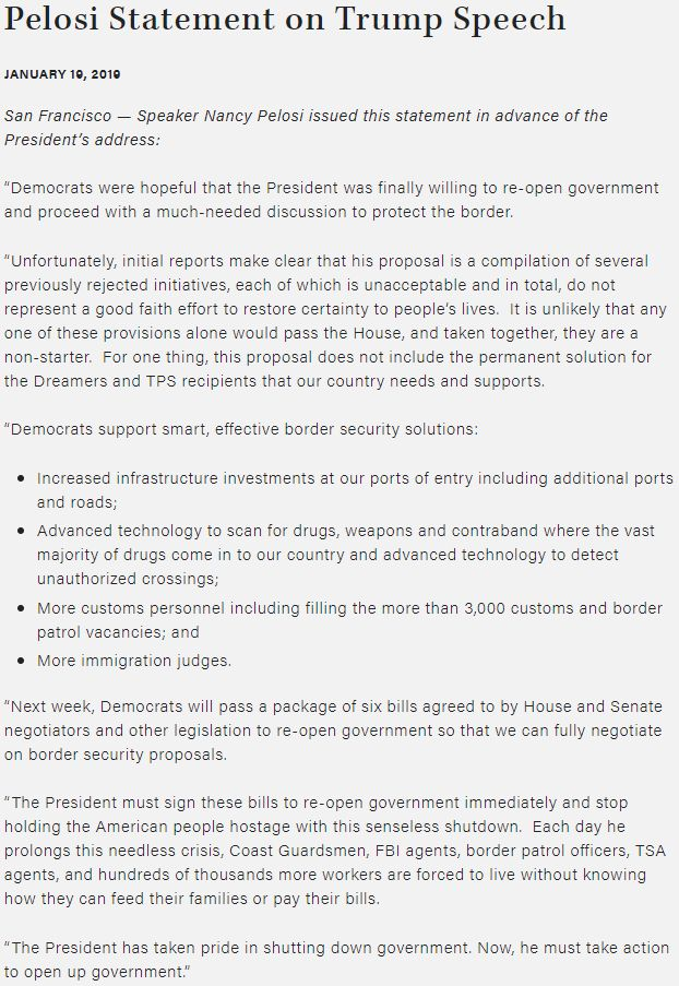 Democrats were hopeful that @realDonaldTrump was finally willing to re-open government & proceed with a much-needed discussion to protect the border. Unfortunately, reports make clear that his proposal is a compilation of previously rejected initiatives. https://www.speaker.gov/newsroom/11919/