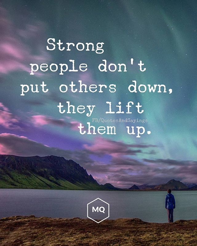 Motivational Quotes On Twitter Strong People Dont Put Others Down
