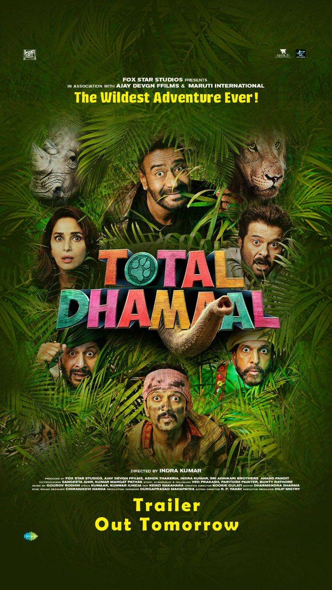 Kal se hoga ek wild adventure shuru. Dekhna na bhuliye #TotalDhamaal trailer. @ADFFilms @foxstarhindi @saregamaglobal